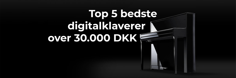 Top 5 digitalklaverer over 30.000 DKK
