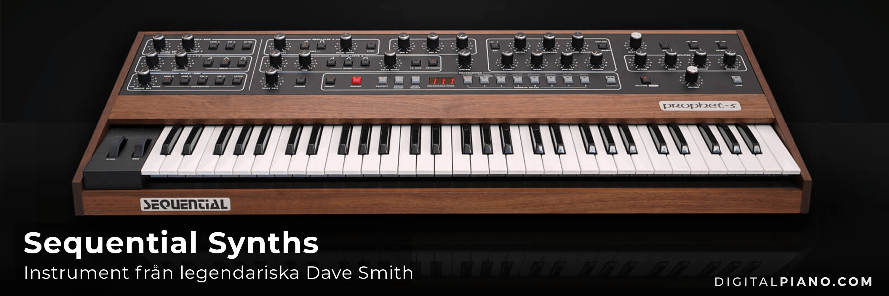 Hälsa Dave Smith Sequential Synthesizers välkomna!