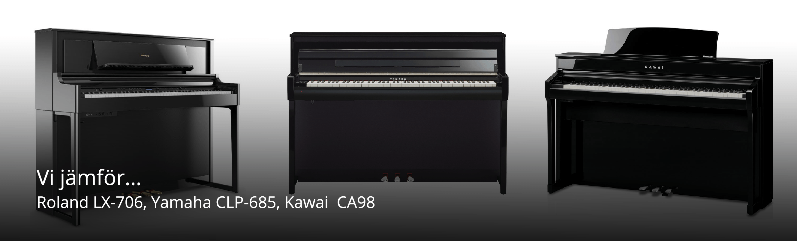 Jämförelse av Kawai CA 98, Yamaha CLP 685 och Roland LX 706