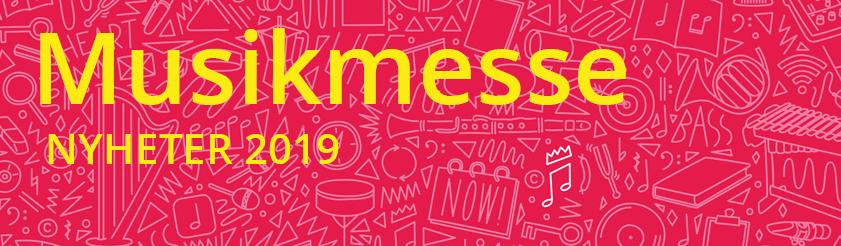 Här är alla av Musikmessens nyheter 2019