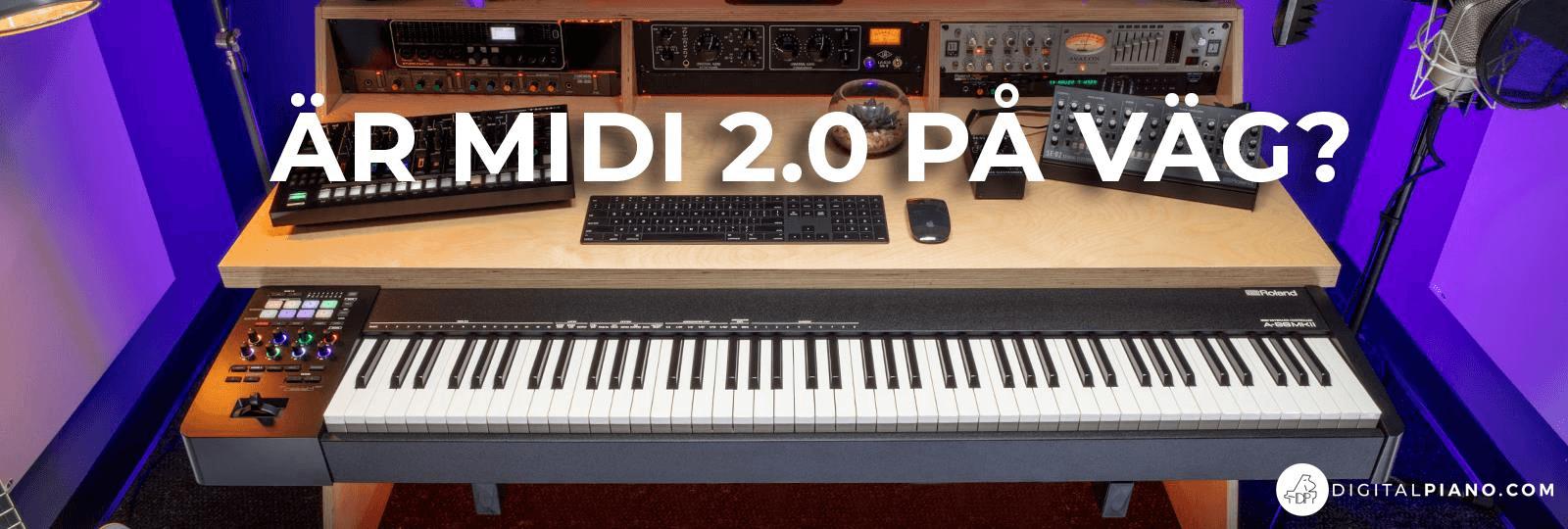 Är MIDI 2.0 på väg?